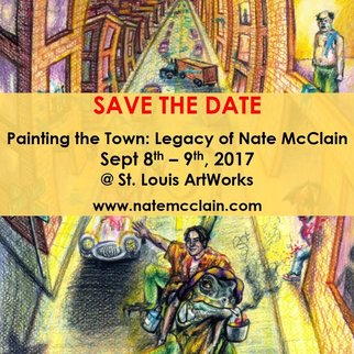 Painting The Town:  Legacy of Nate McClain Exhibit Sept 8th-9th, 2017 @ St. Louis ArtWorks